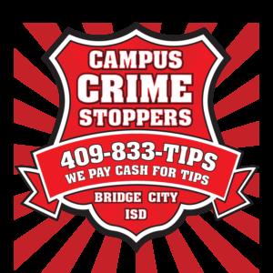 Bridge City ISD - Campus Crime Stoppers