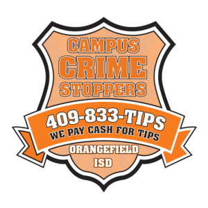 Orangefield ISD - Campus Crime Stoppers